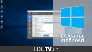 CCleaner a jeho možnosti ve Windows 10   EduTV