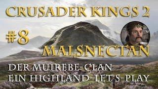 Let's Play Crusader Kings 2 – Der Muirebe-Clan #8: Schottland den Schotten! (Rollenspiel / deutsch)