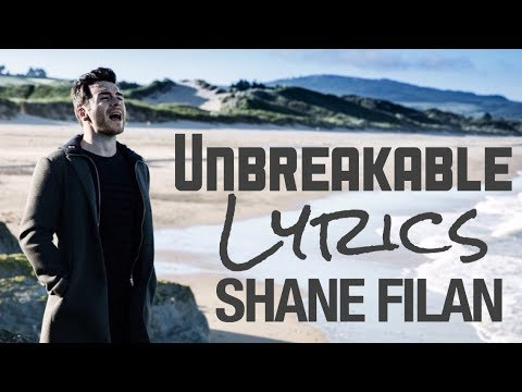 Unbreakable - Shane Filan [Lyrics] 2017