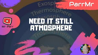 Need it Still Atmosphere