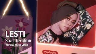 LESTI - Saat Terakhir | Official Music Video