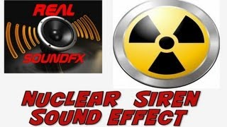 Nuclear alarm sound siren sound effect nuke atomic - realsoundFX