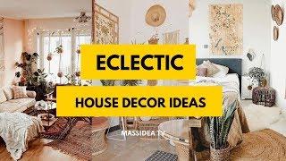 50  Amazing Eclectic House Decor Ideas In 2019