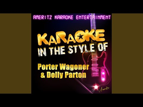 Please Don't Stop Loving Me (In the Style of Porter Wagoner & Dolly Parton) (Karaoke Version)