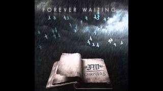 Forever Waiting - Darker Side (You Are the Enemy)