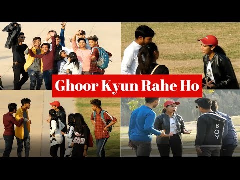 "Girl asking  boy ""ghoor kyun rahe ho"" | prank | DN Entertainer"