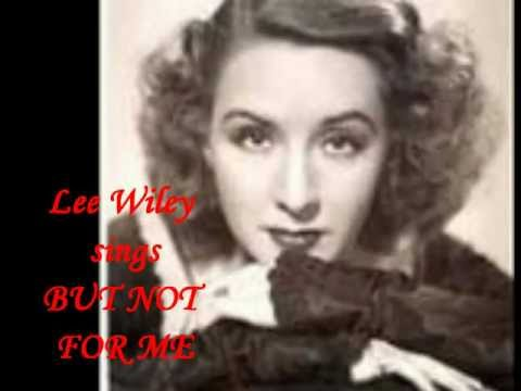 Lee Wiley ~ But Not for Me~1939 w/The Max Kaminsky Orch