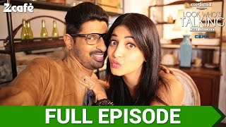 Shruti Haasan - Look Who's Talking With Niranjan | Celebrity Show | Season 1 | Full Episode 09