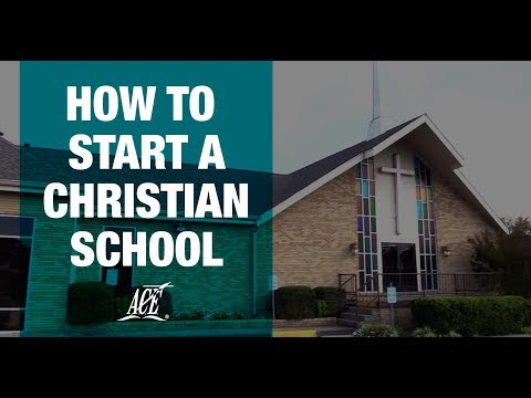 How to Start a Christian School