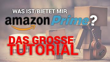 Was ist/bietet mir Amazon Prime?  (Das Amazon Prime Tutorial [Deutsch]) | #Tutorials