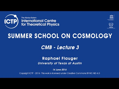 Raphael Flauger: CMB - Lecture 3