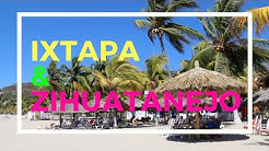 Ixtapa & Zihuatanejo: Two Mexican Beach Paradises