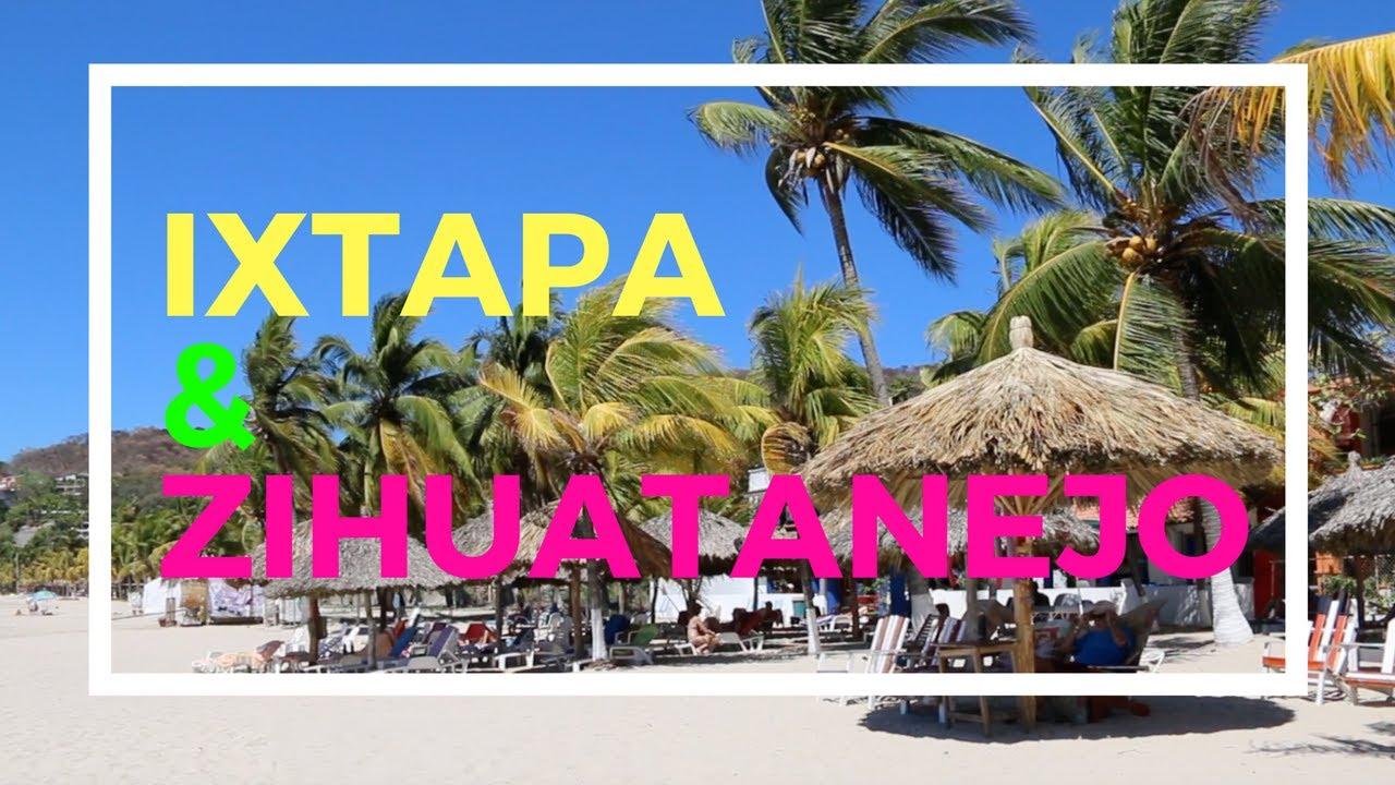 Ixtapa & Zihuatanejo: Two Mexican Beach Paradises on
