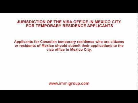 Jurisdiction of the visa office in Mexico City for temporary residence applicants