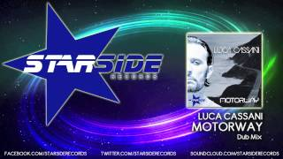 Luca Cassani - Motorway (Dub Mix)
