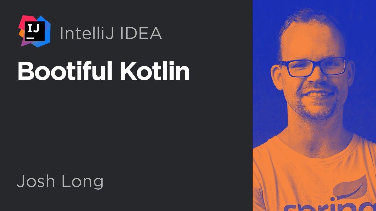 Webinar - Bootiful Kotlin