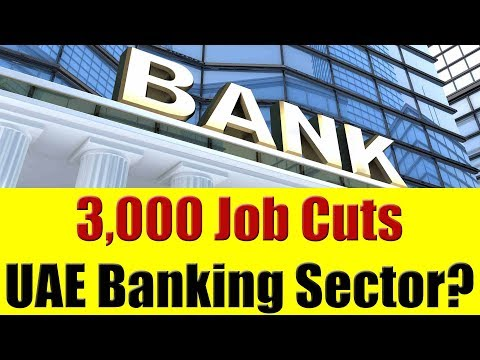 3000 Job Cuts in the Banking Sector in Dubai, UAE