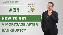 How To Get A Mortgage Even After Bankruptcy