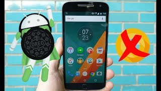 Motorola Moto G4 Plus And Android Oreo 8.0 Update Scandal Video