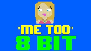 Me Too [8 Bit Cover Tribute to Meghan Trainor] - 8 Bit Universe Mp3