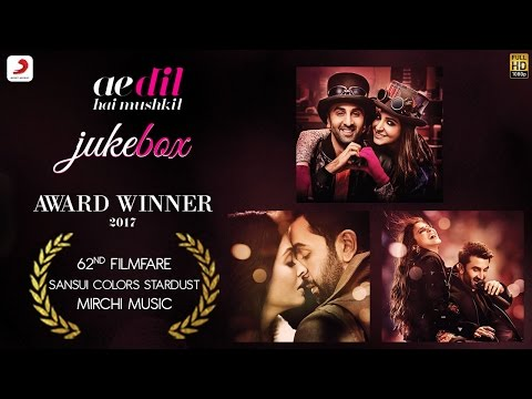 Ae Dil Hai Mushkil Jukebox – Ranbir Kapoor |...