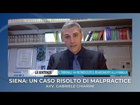 Una vicenda di medmal: l'Avv. Gabriele Chiarini ne parla su TG Radio Siena TV