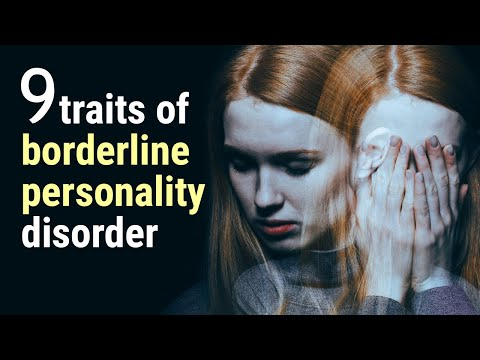 The 9 Traits of Borderline Personality Disorder