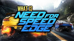 What Is Need for Speed Edge???