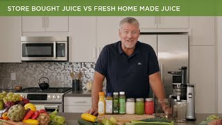 Store Bought Juice VS  Fresh Home made Juice