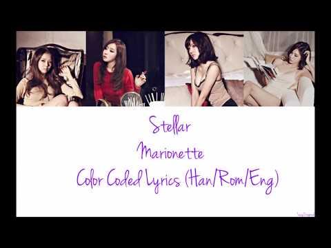 Stellar (스텔라)- Marionette (마리오네트) Lyrics (Han/Rom/Eng)