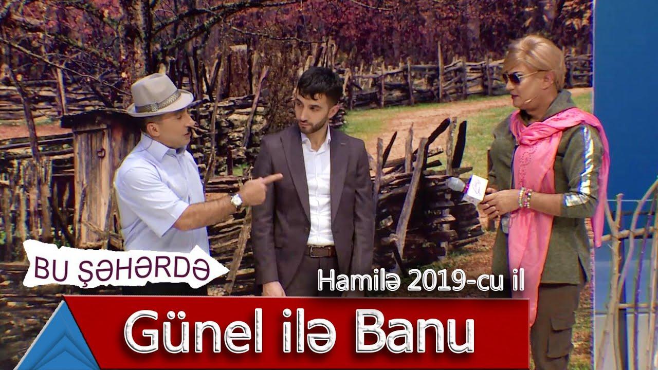 Bu Səhərdə Banu Gunel Ilə Hamilə 2019 Youtube