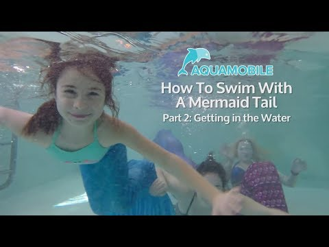 Getting in the Water   How to Swim with a Mermaid Tail   Part 2