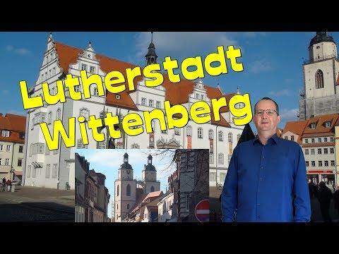 Lutherstadt Wittenberg in Sachsen-Anhalt * Lutherjahr  2017-Reisetipps Deutschland-Reformation