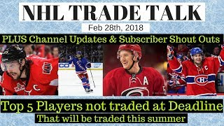 NHL Trade Talk - Ranking Top 5 Players To be Traded this summer
