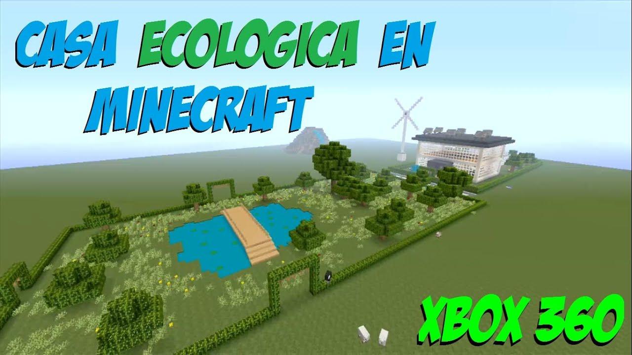 casa ecolgica en minecraft xbox