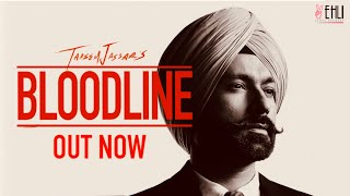 Bloodline (Full Song) - Tarsem Jassar | Byg Byrd | Vehli Janta Records | New Punjabi Songs 2020