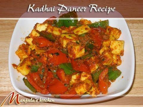 Manjula S Kitchen Kadai Paneer