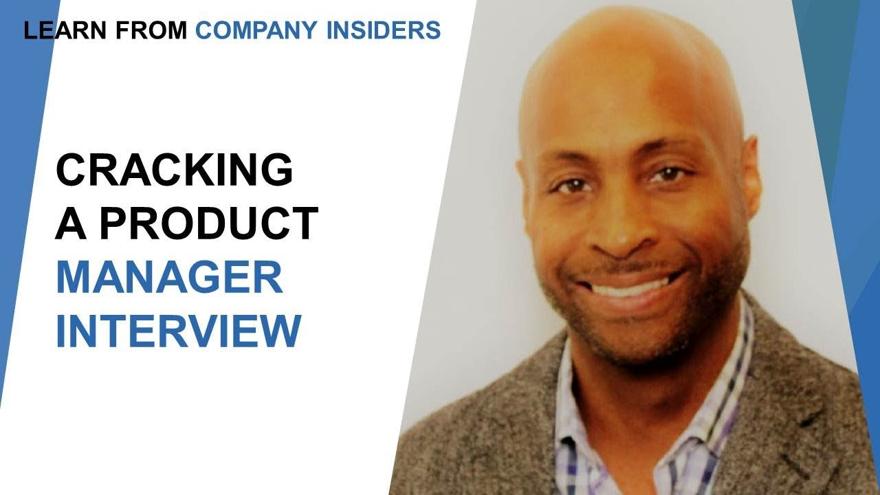 Tips to Crack a Product Management Interview and a Guideline