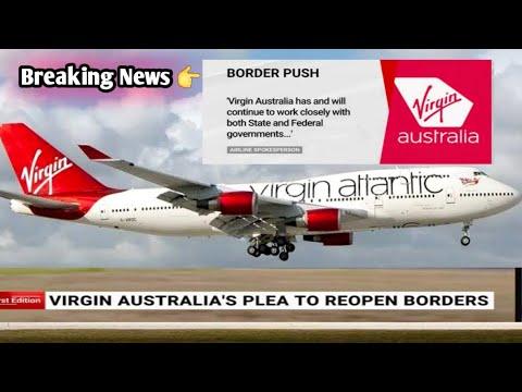 Latest News🔥Virgin Australia CEO wants International Borders to Reopen 2021✅  Borders Opening🇦🇺✈️