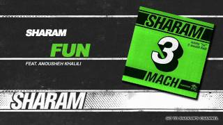 Sharam - Fun (Funhouse Radio Mix)