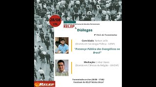 Presença pública dos evangélicos no Brasil | RELEP & Diálogos #8