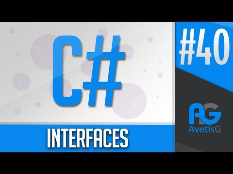Learn How To Program In C# Part 40 - Interfaces