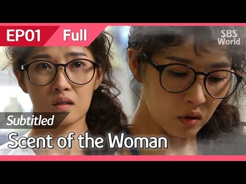 [CC/FULL] Scent Of The Woman EP01 | 여인의향기