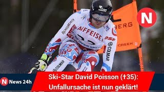 Ski-Star David Poisson (†35): Unfallursache ist nun geklärt! - News 24h