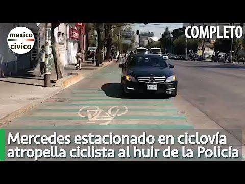 Mercedes Benz arolla a ciclista al huir de la Policia [COMPLETO]