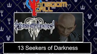 Who are the 13 Seekers of Darkness in Kingdom Hearts 3? - Kingdom Call