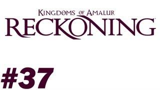 Kingdoms of Amalur Reckoning Walkthrough PT. 37 - Silence Falls Part 1 - Main Quest