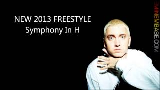 *NEW* Eminem - Symphony In H Lyrics [Freestyle][NEW 2013]