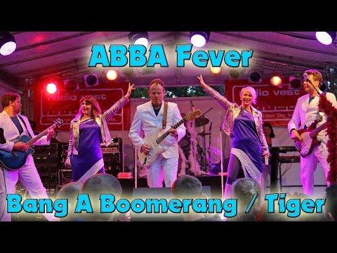 Abba Fever - Bang a Boomerang & Tiger
