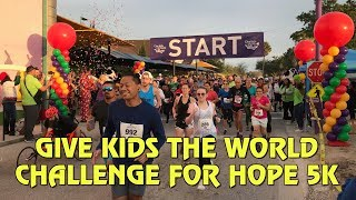 Give Kids The World Challenge For Hope 5K Run 2018 thumbnail